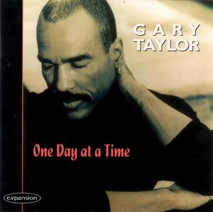 Album  Cover Gary Taylor - One Day At A Time on EXPANSION Records from 1995