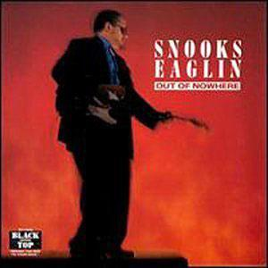 Album  Cover Snooks Eaglin - Out Of Nowhere on BLACK TOP Records from 1989