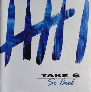 Album  Cover Take 6 - So Cool on REPRISE Records from 1998