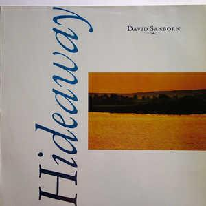 Album  Cover David Sanborn - Hideaway on WARNER BROS. Records from 1979