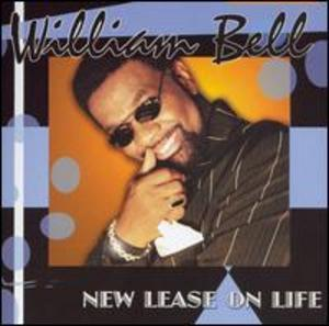 Album  Cover William Bell - New Lease On Life on WILBE Records from 2006