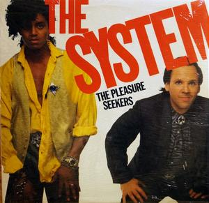 Album  Cover The System - The Pleasure Seekers on MIRAGE Records from 1985