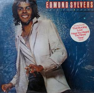 Album  Cover Edmund Sylvers - Have You Heard on CASABLANCA RECORD & FILMWORKS Records from 1980