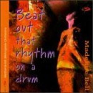 Album  Cover Madeline Bell - Beat Out The Rhythm On A Drum on  Records from 1996