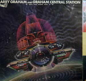 Front Cover Album Larry Graham And Graham Central Station - My Radio Sure Sounds Good To Me