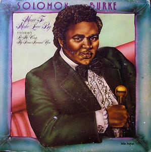Album  Cover Solomon Burke - Music To Make Love By on CHESS Records from 1975