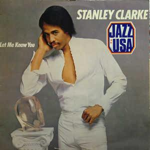 Front Cover Album Stanley Clarke - Let Me Know You
