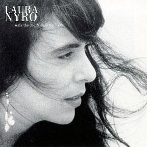 Front Cover Album Laura Nyro - Walk the Dog & Light the Light (Run the Dog...)
