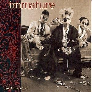 Album  Cover Immature - Playtyme Is Over on MCA Records from 1994