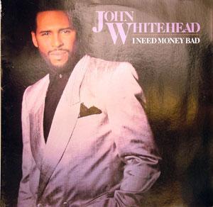 Album  Cover John Whitehead - I Need Money Bad on MERCURY Records from 1988
