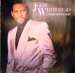 Front Cover Album John Whitehead - I Need Money Bad