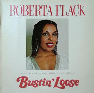 Album  Cover Roberta Flack - Bustin' Loose on MCA Records from 1981