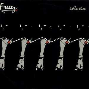 Album  Cover Freeez - Idle Vice on BEGGARS BANQUET Records from 1985