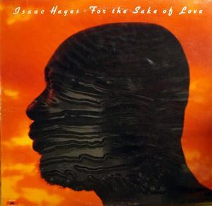 Album  Cover Isaac Hayes - For The Sake Of Love on POLYDOR Records from 1978