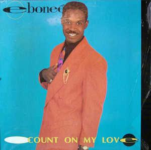 Album  Cover Eboneé - Count On My Love on ECHO Records from 1992