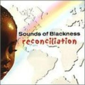 Album  Cover Sounds Of Blackness - Reconciliation on ZINC Records from 1999
