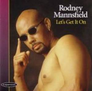 Album  Cover Rodney Mannsfield - Let's Get It On on EXPANSION Records from 1996