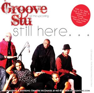 Album  Cover Groove Stu - Still Here on SOUL THEORY ENTERTAINMENT Records from 2010