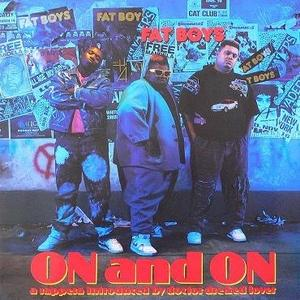 Album  Cover Fat Boys - On And On on TIN PAN APPLE Records from 1989