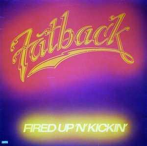 Album  Cover Fatback - Fired Up 'n' Kicking on SPRING Records from 1978