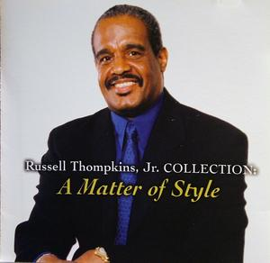Album  Cover Russell Thompkins Jr. - A Matter Of Style on FOREVERMORE MUSIC Records from 2002