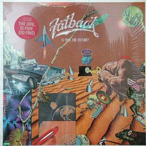 Album  Cover Fatback - Is This The Future? on SPRING Records from 1983