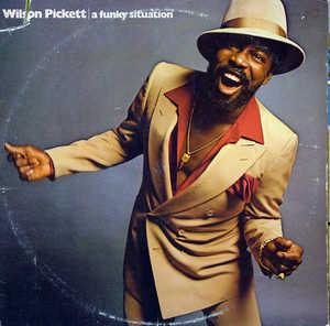 Album  Cover Wilson Pickett - A Funky Situation on WICKED Records from 1978