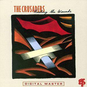 Album  Cover Crusaders - Healing The Wounds on MCA Records from 1991