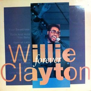 Album  Cover Willie Clayton - Forever on P-VINE Records from 1988