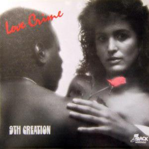 Front Cover Album The 9th Creation - Love Crime