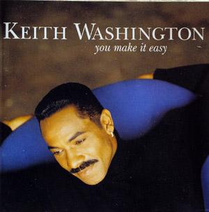 Album  Cover Keith Washington - You Make It Easy on QWEST Records from 1993
