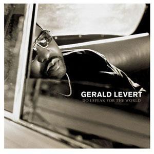 Album  Cover Gerald Levert - Do I Speak For The World on ATLANTIC Records from 2004