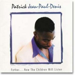 Album  Cover Patrick Jean-paul Denis - Father.. Now The Children Will Listen on VICTOR Records from 1997