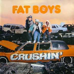 Album  Cover Fat Boys - Crushin' on POLYDOR Records from 1987