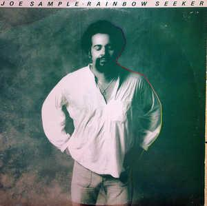 Album  Cover Joe Sample - Rainbow Seeker on ABC Records from 1978