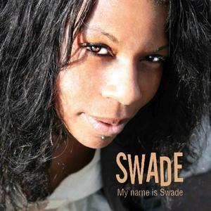 Album  Cover Swade - My Name Is Swade on  Records from 2007