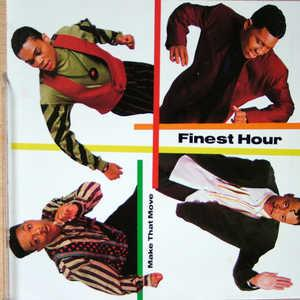 Album  Cover Finest Hour - Make That Move on POLYDOR Records from 1989