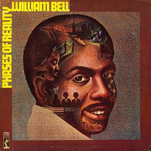 Album  Cover William Bell - Phases Of Reality on STAX Records from 1972