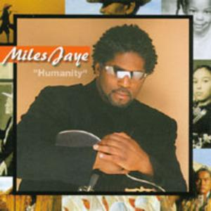 Album  Cover Miles Jaye - Humanity on  Records from 2002