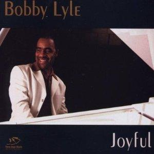 Album  Cover Bobby Lyle - Joyful on LIGHTYEAR Records from 2002