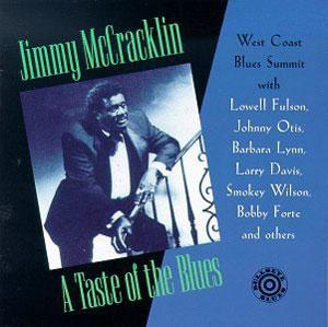 Album  Cover Jimmy Mccracklin - A Taste Of The Blues on BULLSEYE BLUES Records from 1994