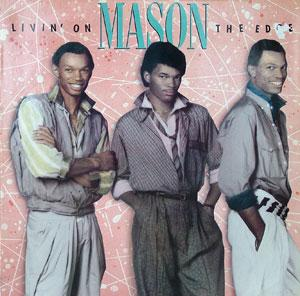 Album  Cover Mason - Livin' On The Edge on ELEKTRA Records from 1987