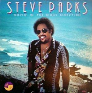 Album  Cover Steve Parks - Movin' In The Right Direction on SOLID SMOKE Records from 1981