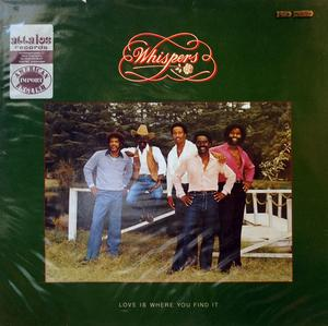 Front Cover Album The Whispers - Love Is Where You Find It