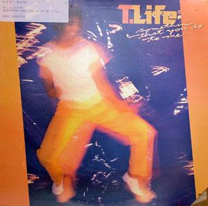 Album  Cover T.life - Something That You Do To Me on ARISTA Records from 1981
