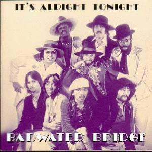 Album  Cover Badwater Bridge - It's Alright Tonight on FIRST EXPERIENCE Records from 2000