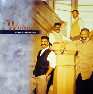 Front Cover Album The Whispers - Toast To The Ladies