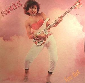 Album  Cover Brakes - Fire Girl on BEN BRUCE Records from 1984