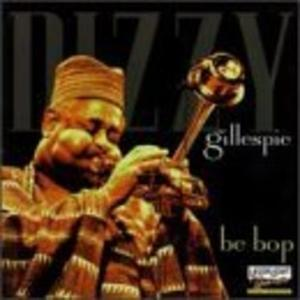 Album  Cover Dizzy Gillespie - Be Bop on DELTA Records from 1997