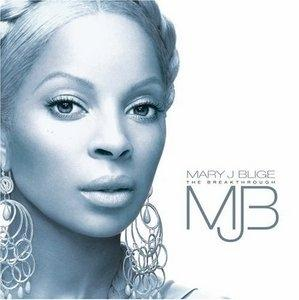 Album  Cover Mary J. Blige - The Breakthrough on GEFFEN Records from 2005